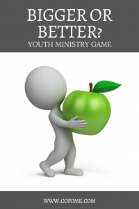 Bigger or Better Youth Ministry Game