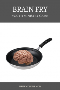 Brain Fry Youth Ministry Game