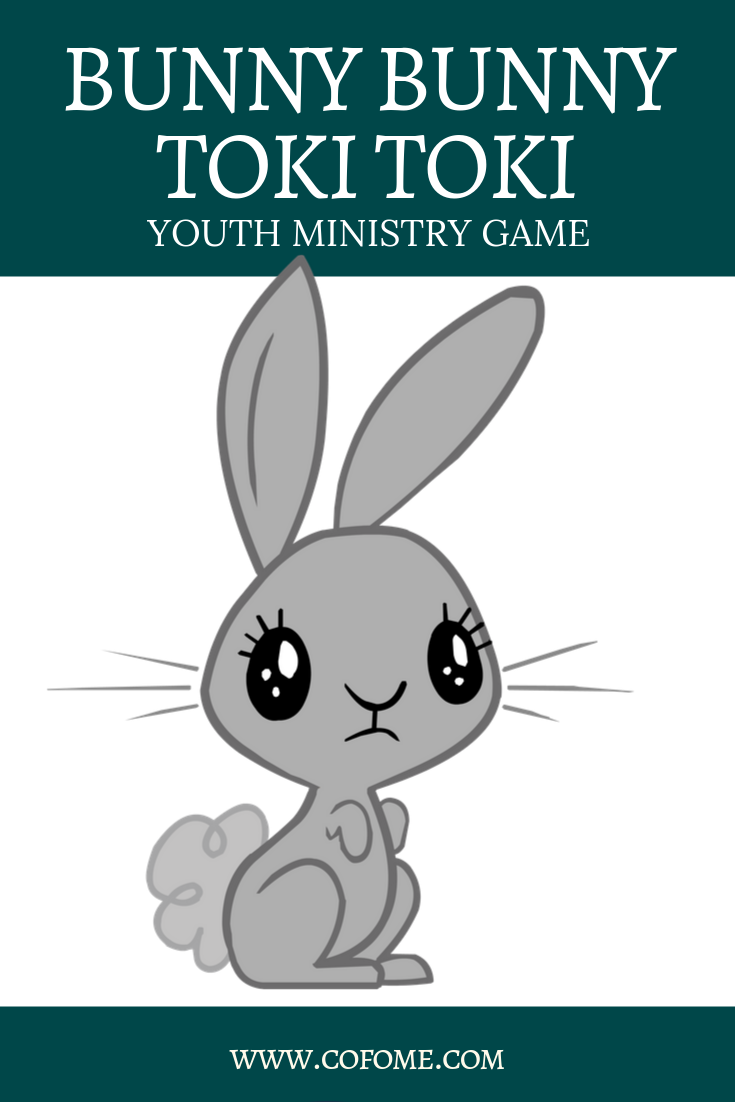 Bunny Bunny Toki Toki Youth Ministry Game