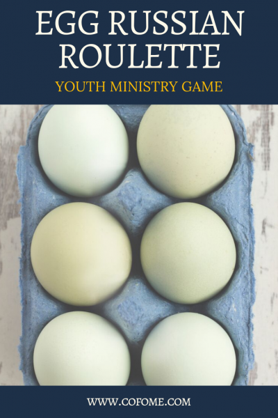 Egg Roulette - Youth Ministry Game