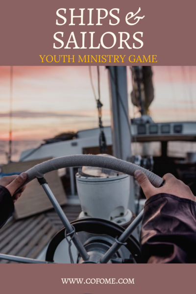 Ships & Sailors Youth Ministry Game