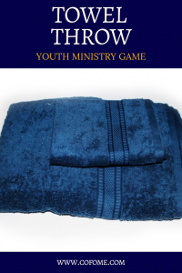 Towel Throw Youth Ministry Game